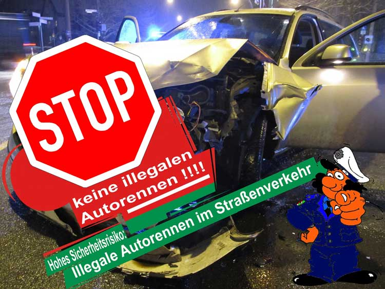 Stoppt iIllegale Auto und Motoradrennen