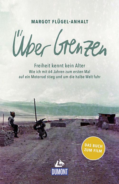"""Motorradreise """"Über Grenzen"""" - Margot Flügel-Anhalt"""